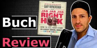 Jab Jab Jab, Right Hook - Meine Learnings von Gary Vaynerchuk