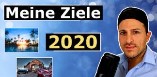 Meine Ziele 2020 (Immobilien Investments / Online Business / Finanzielle Freiheit)