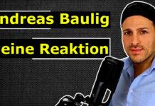 Andreas Baulig - Meine Reaktion auf sein Immobilien Investment Video
